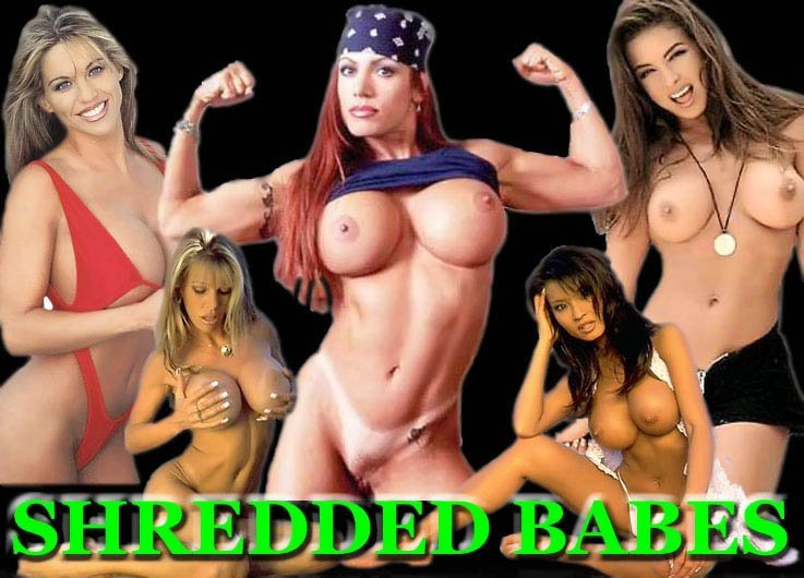 Shredded Babes muscle girls